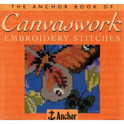 The Anchor Book of Canvaswork Embroidery Stitches