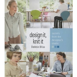 Debbie Bliss - Design It, Knit It Book