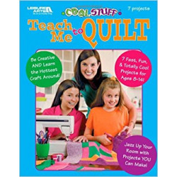 Leisure Arts - Cool Stuff Teach Me To Quilt